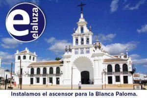 Ascensores Elaluza instala y mantiene el ascensor de la Ermita del Rocío